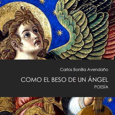 Como el beso de un ángel, publicado por Hebel y Tiberíades