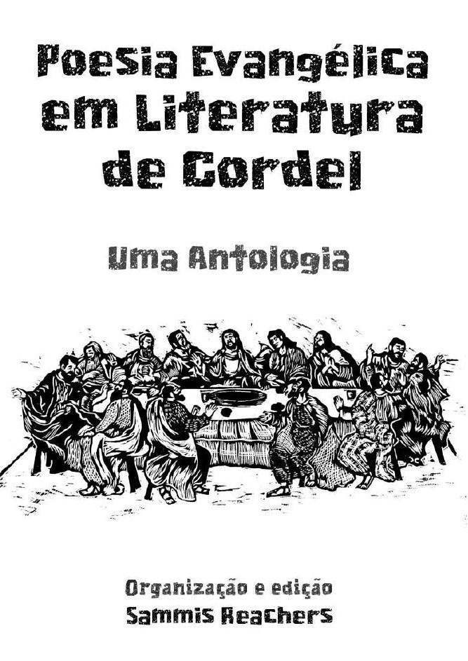 """""""Poesia evangélica em literatura de cordel"""", nueva antología coordinada por el brasileño Sammis Reachers"""